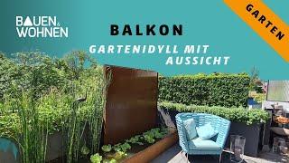 Balkon: Gartenidyll mit Aussicht - Garten Ideen für Balkon und Terrasse