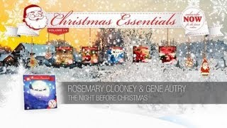 Rosemary Clooney & Gene Autry - the Night Before Christmas // Christmas Essentials
