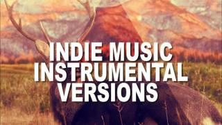 The Best Indie Music Instrumental Version  Very Popular Indie Music Mix