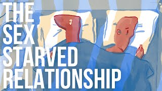 The Sex-Starved Relationship