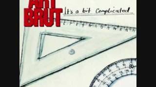 Art Brut Post Soothing Out