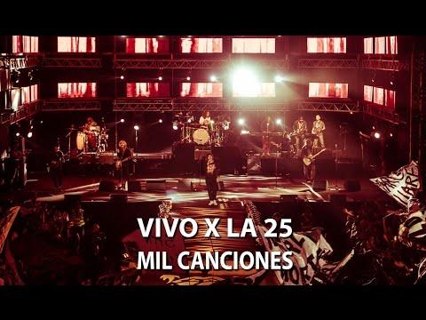 "La 25 - Mil canciones (DVD ""Vivo x La 25"")"