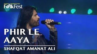 Phir Le Aaya By Shafqat Amanat Ali | Dhaka International FolkFest 2018