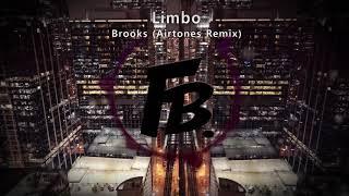 Brooks - Limbo (Airtones Remix)
