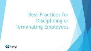 Best Practices for Disciplining and Terminating Employees