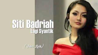 Gambar cover Siti Badriah - Lagi Syantik (Video Lirik) | Lagu Dangdut Populer 2018
