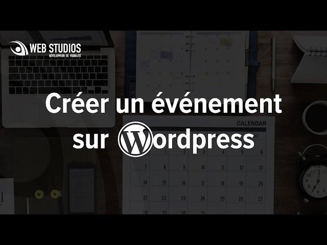 Créer un événement dans l'agenda WordPress