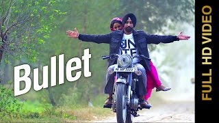 Bullet  Dilbag Sahota