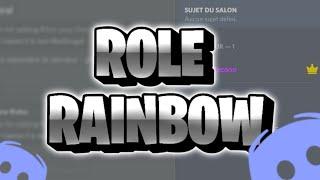 [Tuto] Rôle Rainbow Discord [Active]