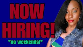 New Work From Home Job, No Weekends!