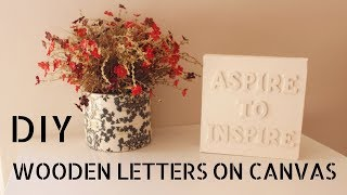 Speed DIY - Wall Art: Wooden Letters on Canvas