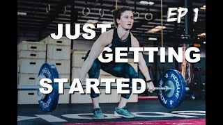 Tia-Clair Toomey - Just Getting Started Ep. 1