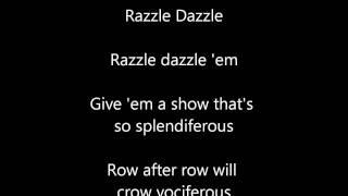 Razzle Dazzle(from Chicago) off-vocal with lyrics