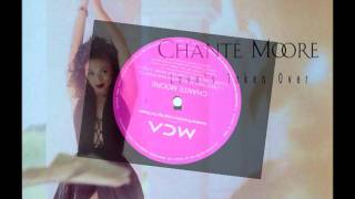 Chante Moore - Love's Taken Over ( Extended Vocal ) HD
