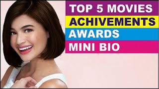 Award-Winning Actress   ♥ Anne Curtis ♥ Mini-Bio ♥ Career Achievements & Awards ♥ Top Rated Movies