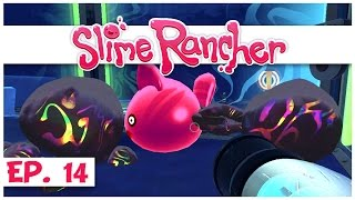 Slime Rancher - Ep. 14 - Testing Tarr in the Grotto Cave! - Gameplay Let's Play - Pre-Alpha