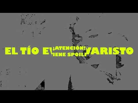 El Tío Evaristo 2017