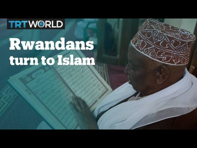 Rwandans embrace Islam after the 1994 genocide