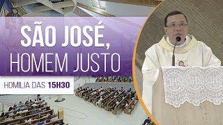 São José, Homem Justo - Pe. Wagner Ferreira (19/03/18)