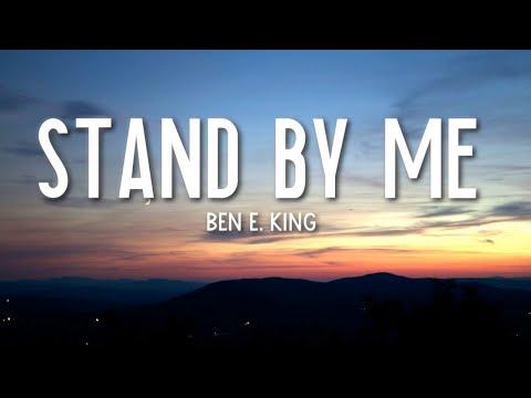 Stand By Me - Ben E. King (Lyrics) 🎵