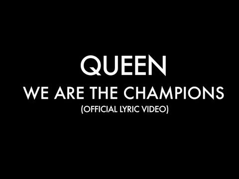 We Are the Champions Lyric Video