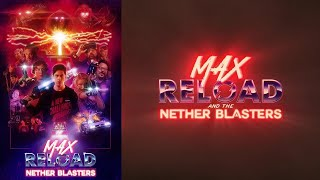 Max Reload and The Nether Blasters (2020) Video