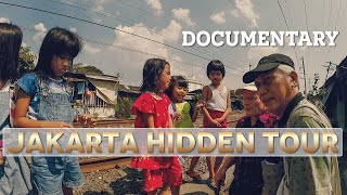 Gambar cover Jakarta Hidden Tour - a documentary on poverty in indonesia