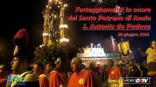 preview picture of video '28-06-14 Festeggiamenti in onore del Santo Patrono di Anzio, S. Antonio da Padova'
