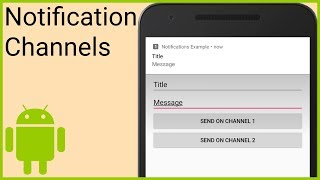 Notifications Tutorial Part 1   NOTIFICATION CHANNELS   Android Studio Tutorial