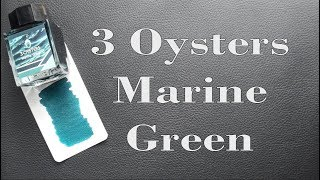 3 Oysters Marine Green Review