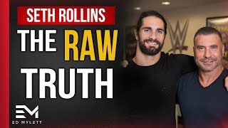 The RAW Truth About OVERNIGHT SUCCESS | Seth Rollins