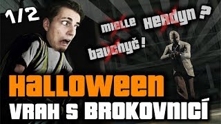 Halloweenský speciál! GTA 5 s Herdynem, Bauchyčem a Mielle 1/2