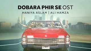 Dobara Phir Se OST | Title Song | Haniya Aslam   - YouTube