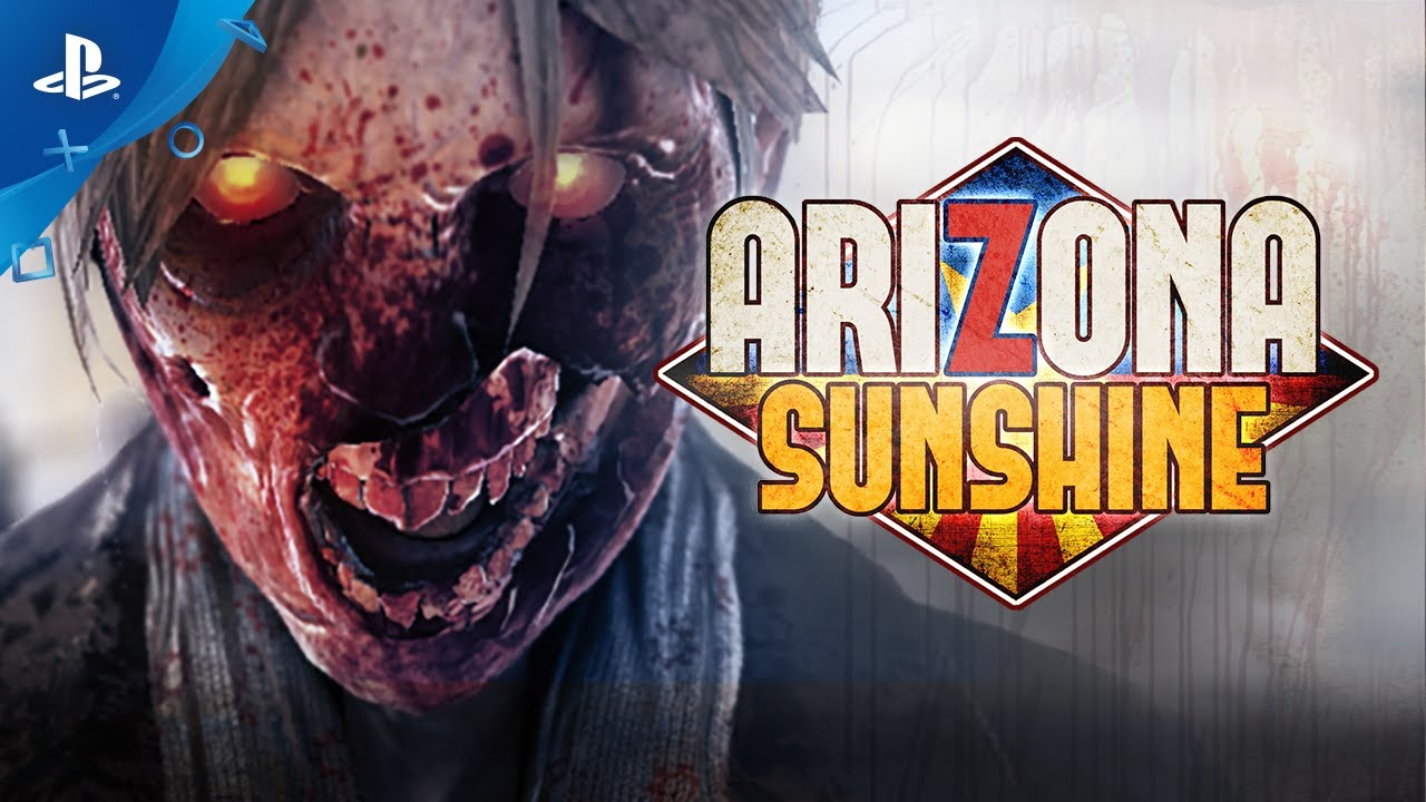 Arizona Sunshine Out Tomorrow on PS VR
