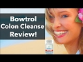 Our review of Bowtrol colon cleanser