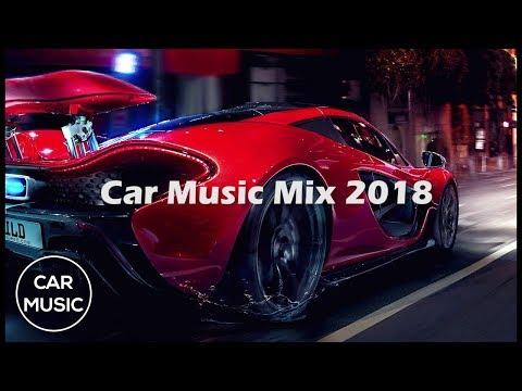 Музыка в машину ★ Новая Клубная Музыка Бас ★ DJ ReMix 2018