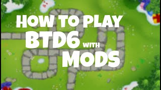 How to install mods on BTD6
