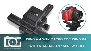 MACRO FOCUSING RAIL TUTORIAL | How To Use A 4 Way Focusing Macro Rail For Digital SLR Cameras