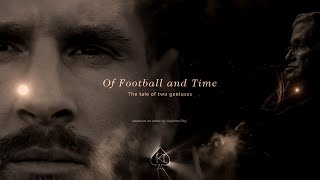 Of Football and Time - Messi and Prof. Hawking | 2018