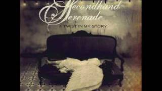 Secondhand Serenade - A Twist In My Story - 05 - Your Call