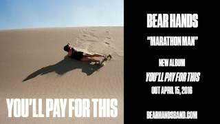 Bear Hands - Marathon Man (Official Audio)