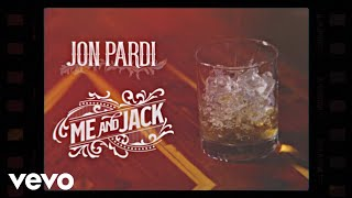 Jon Pardi   Me And Jack (Official Audio)
