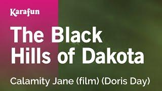 Karaoke The Black Hills Of Dakota - Doris Day *