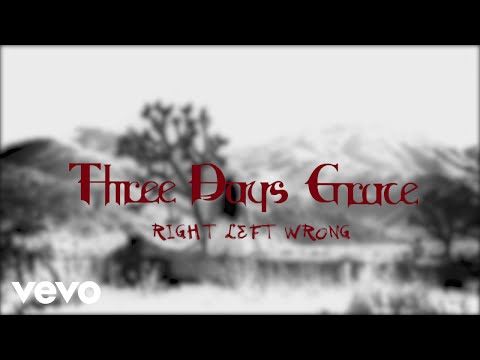 Three Days Grace - Right Left Wrong (Official Lyric Video)