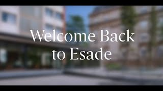 Welcome back to Esade