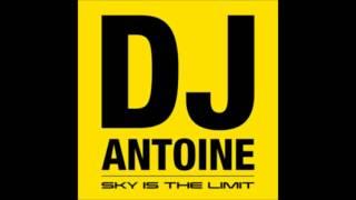 DJ Antoine vs. Mad Mark - Sky is the Limit ( Radio Edit )