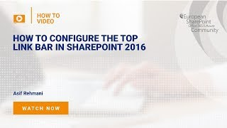 How to Configure the Top Link Bar in SharePoint 2016