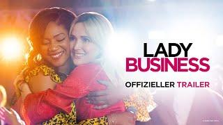 Lady Business Film Trailer
