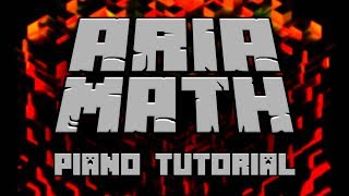 C418 - Aria Math (from Minecraft) - Piano Tutorial