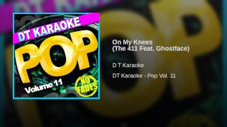 On My Knees (The 411 Feat. Ghostface)